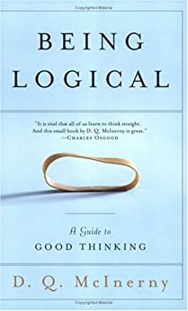 Being Logical: A Guide to Good Thinking von [McInerny, D.Q.]