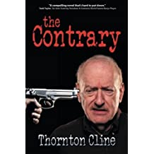 The Contrary by Thornton Cline (2015-07-30)