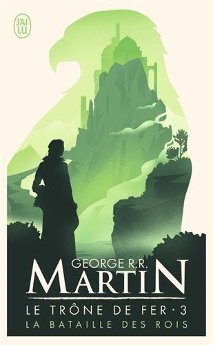 Le trône de fer, tome 3 : La bataille des rois par George R.R. Martin