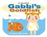 Gabbi's Goldfish: 'G' words (ABC series Book 7) (English Edition)