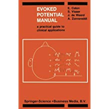 Evoked Potential Manual: A Practical Guide to Clinical Applications