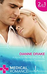 A Home for the Hot-Shot Doc: A Home for the Hot-Shot Doc / A Doctor's Confession (Deep South Docs, Book 1) (Mills & Boon Medical)