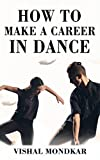 #2: How to make career in dance