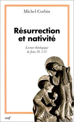 Résurrection et Nativité