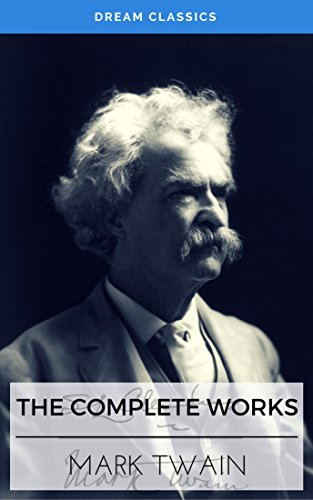 the-complete-works-of-mark-twain-dream-classics