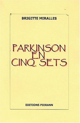 Parkinson en cinq sets