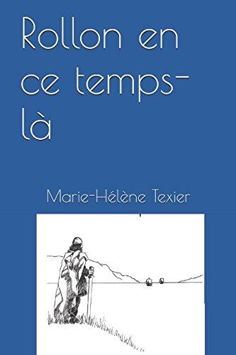 Rollon en ce temps-là... par Marie-Hélène Texier