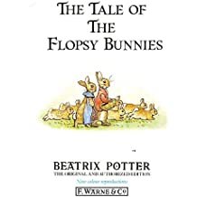 The Tale of the Flopsy Bunnies (The Original Peter Rabbit Books)