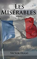 Les Miserables Bundle: Les Miserables, Hunchback of Notre Dame, and Three Other Hugo Classics (English Edition)