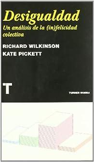 Desigualdad par Richard Wilkinson