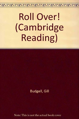 Roll Over! (Cambridge Reading)