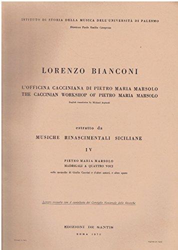 L'officina cacciniana di Pietro Maria Marsolo. Estratto da