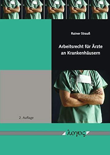 Arbeitsrecht für Ärzte an Krankenhäusern