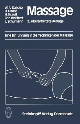 Massage: Eine Einführung in die Techniken der Massage