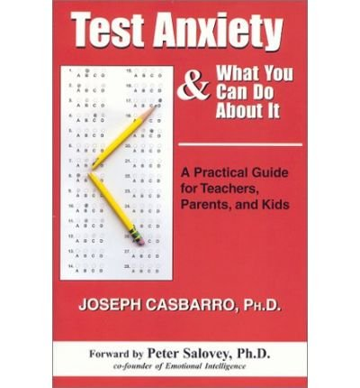 Test Anxiety & What You Can Do about it: A Practical Guide for Teachers, Parents, and Kids (Paperback) - Common
