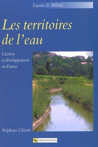 Les territoires de l'eau : Gestion et développement en France