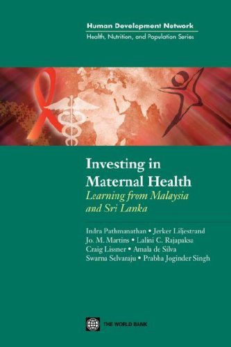 Investing in Maternal Health in Malaysia and Sri Lanka (Health, Nutrition & Population Series) by Indra Pathmanathan (2002-12-31) par Indra Pathmanathan;Jerker Liljestrand