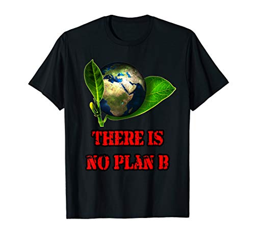 Fridays For Future T-Shirt There is No Plan B T-Shirt