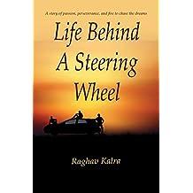 Life Behind A Steering Wheel