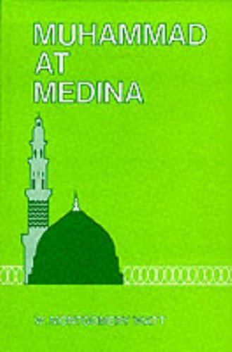 Muhammad at Medina by W. Montgomery Watt (1981-06-01)
