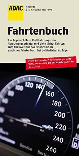 ADAC Fahrtenbuch 26. Auflage: ADAC Ratgeber (ADAC Fachliteratur)