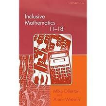 Inclusive Mathematics 11-18 (Special needs in ordinary schools series)