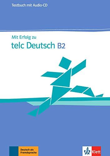 Mit erfolg zu telc deutsch b2, libro de tests + cd por Unknown