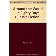Around the World in 80 Days (Classic Literature with Classical Music)
