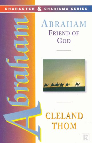 Abraham: Friend of God