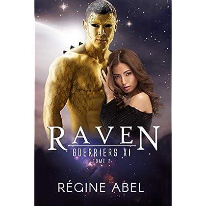 Raven (Guerriers Xi t. 2)