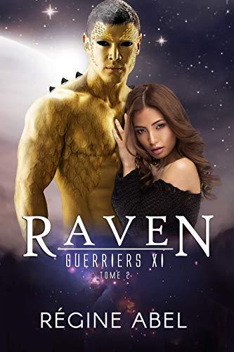 Raven (Guerriers Xi t. 2) par