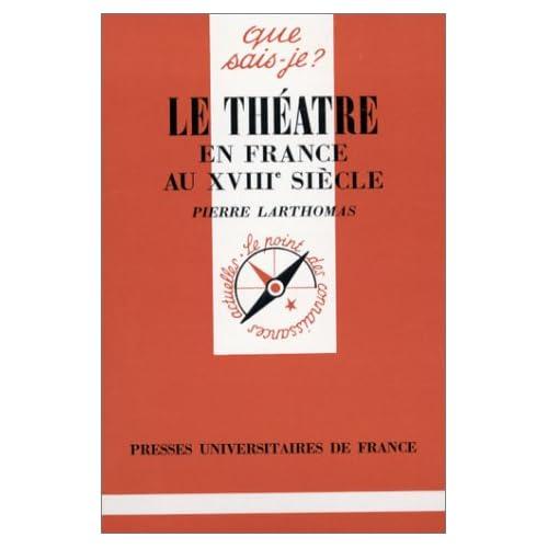 Le théâtre en France au XVIIIe siècle, 3e édition