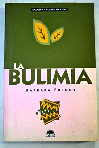 La bulimia por Barbara French