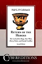 Return of the Heroes: The Lord of the Rings, Star Wars, Harry Potter and Social Conflict