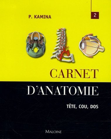 Carnet d'anatomie : Tome 2, Tête - Cou - Dos