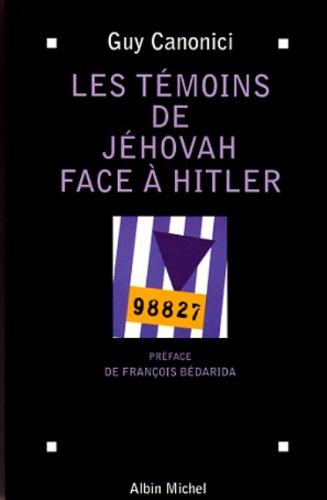 Les témoins de Jéhovah face à Hitler