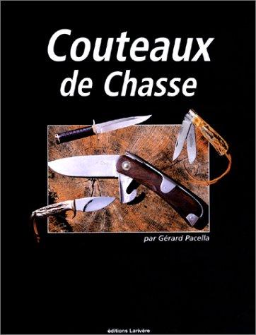 Couteaux de chasse par Gérard Pacella