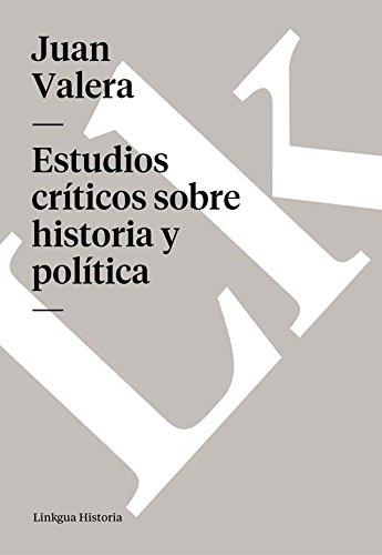 Estudios críticos sobre historia y política (Memoria)