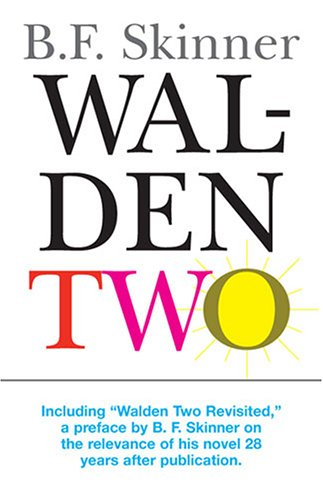 Walden Two (Hackett Classics)