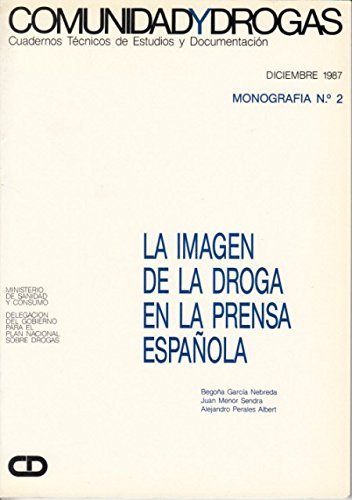 LA IMAGEN DE LA DROGA EN LA PRENSA ESPAÑOLA