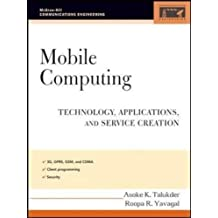 Mobile Computing: Technology, Applications, and Service Creation