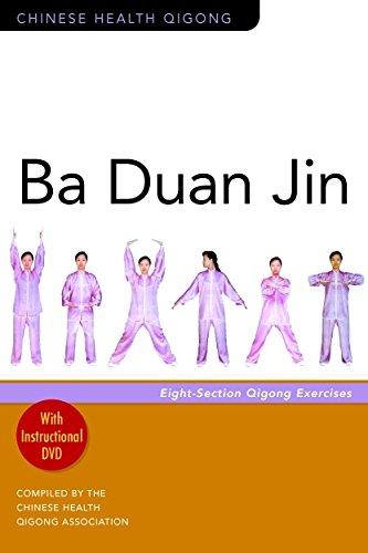 Ba Duan Jin: Eight-section Qigong Exercises[con DVD] (Chinese Health Qigong)