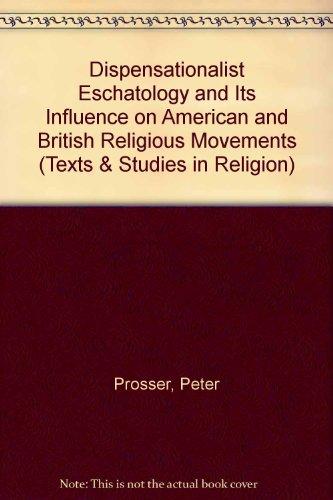 Dispensationalist Eschatology and Its