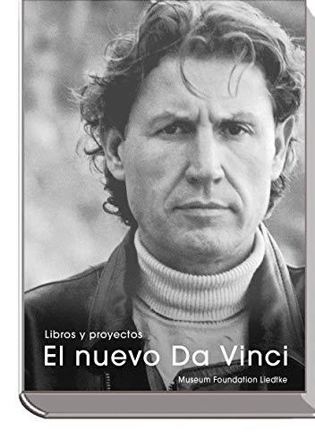 El nuevo Da Vinci: Libros y proyectos eBook: Dieter Walter Liedtke ...