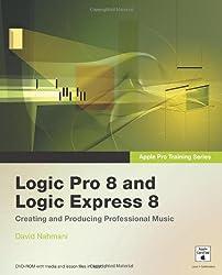 Apple Pro Training Series: Logic Pro 8 and Logic Express 8 by David Nahmani (2007-12-14)