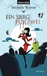 Ein Sarg für zwei: Roman (Die Sarah-Dearly-Romane 4)