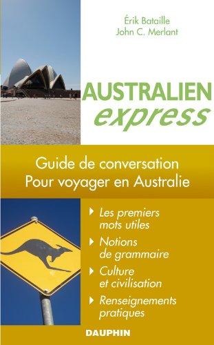 Australien Express : Pour voyager en Australie
