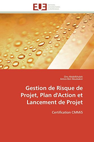 Gestion de risque de projet, plan d'action et lancement de projet par Ons Abdelkhalek