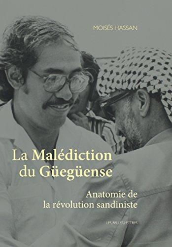 La Malédiction du Güegüense: Anatomie de la révolution sandiniste par Moisés Hassan
