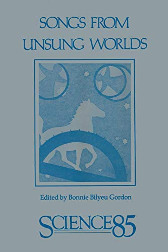 Songs from Unsung Worlds: Science in Poetry
